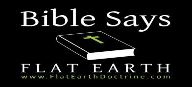 Flat Earth Doctrine . Com